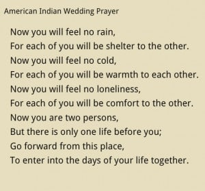 at our wedding. Native American Wedding PrayerBlessed, Native American ...