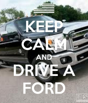 keep-calm-and-drive-a-ford-54.png 600×700 pixels