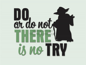 ... about DO OR NOT NO TRY YODA QUOTE TYPOGRAPHY ART PRINT POSTER QU230B