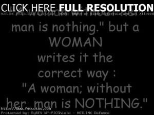 Woman Without Her Man Motivational Love Quotes