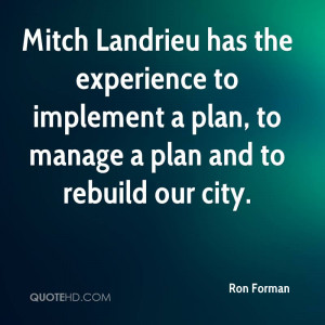 Mitch Landrieu Has The Experience To Implement A Plan, To Manage Plan ...