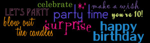 celebrate party time surprise make a wish happy birthday you are 1 (or ...