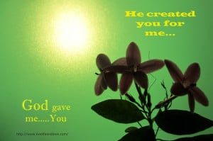 God Gave Me You Quotes God gave me.you. march15