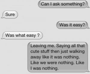 was it easy quote #heartbroken quotes