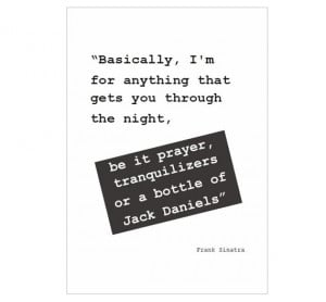 Funny Humorous Art Quote Print Frank Sinatra Black And White ...