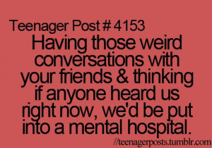 Being put in a mental hospital
