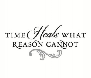 Time heals what reason cannot wall decal