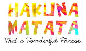 hakuna matata lion king hakuna matata a swahili phrase which meaning ...