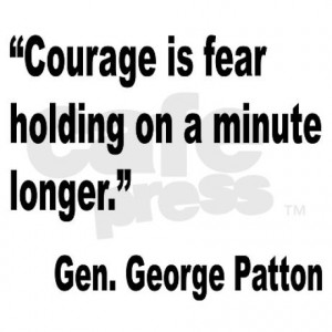 patton_courage_fear_quote_rectangle_sticker.jpg?color=White&height=460 ...