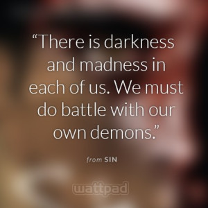 Quotes Thoughts, Dark Quotes Demons, Wattpad Quotes, Quotes Fighting ...