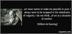 More Willem de Kooning Quotes