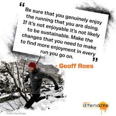 Inspirational quote by Flora Ambassador, Geoff Roes.