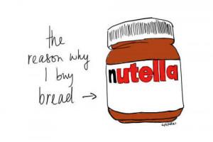 bread, nom, nutella, quotes, words, yummy