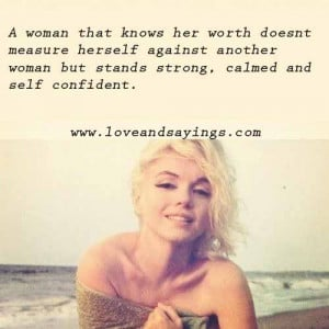 Woman That Knows Her Worth Doesnt Measure herself Against Another ...