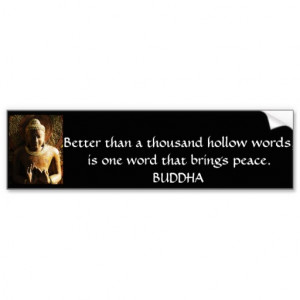 BUDDHIST QUOTE ABOUT PEACE BUMPER STICKERS