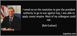 on the resolution to give the president authority to go to war against ...