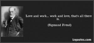 Sigmund freud quotes love work