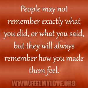 People Will Not Remember What You Said