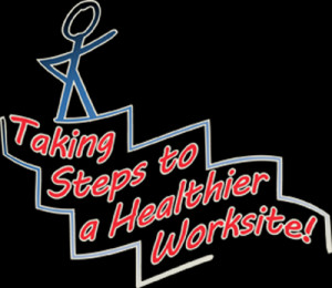 Taking Steps to a Healthier Worksite!