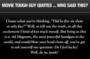 Galleries: Movie tough guy quotes quiz