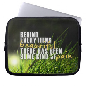 ... Everything Beautiful - Motivational Quote Laptop Computer Sleeves
