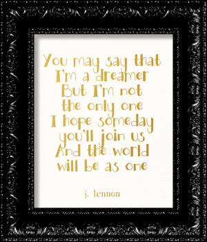 John Lennon -Beatles - Imagination Lyrics - Dreamer - Word Art - GOLD ...