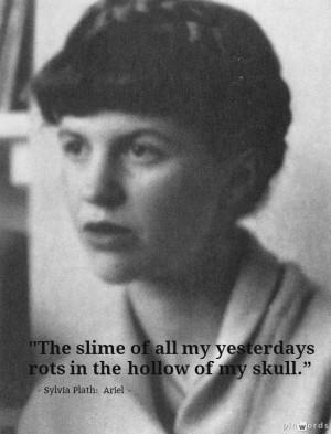 Sylvia Plath, Ariel #quotes #poetry