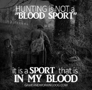 pintrest hunting quotes | Hunting quote
