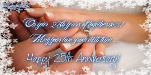 On Your 25 Years Of Togetherness May Your Love Grow With Age