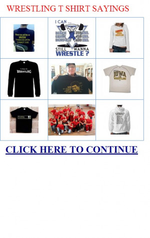 wrestling t shirt sayings