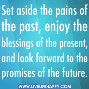 past #present #future #quote #nomoretears