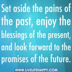 past #present #future #quote #nomoretears