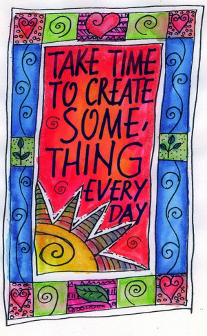 Take time to create something every day