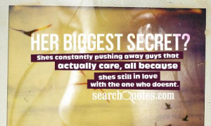 Her biggest secret? Shes constantly pushing away guys that actually ...