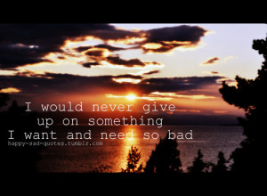 Sad Giving Up Quotes