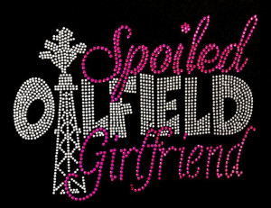 Rhinestone Iron On Spoiled Oilfield Girlfriend Rhinestone Transfer DIY