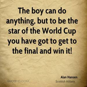 Alan Hansen Quotes