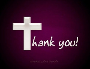 God thank you quotes quote god religion cross christ god quotes ...