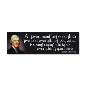 ... Gifts > 2012 Election Auto > Thomas Jefferson Quote Car Magnet 10 x 3