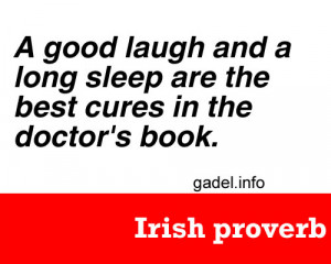 good laugh and a long sleep are the best cures in the doctor's ...