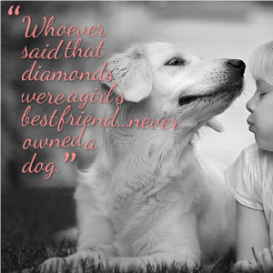 quotes about dogs being a girls best friend