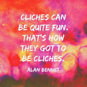Jenn Hopes: Cliche, cliche quotes