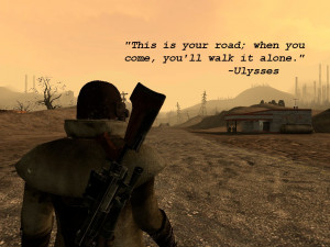 Fallout New Vegas Lonesome Road Quotes