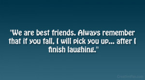 Funny True Best Friend Laughing Teen Quotes Relatable Laughter