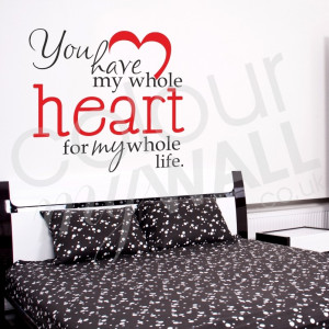 ... heart for my whole life. Inspirational Love Romance Quote Wall Sticker