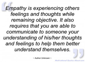 empathy is experiencing others feelings author unknown
