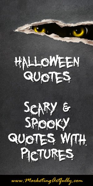 Halloween Quotes | Scary and Spooky Quotes With Pictures