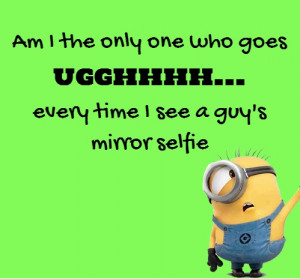 minion-quotes-guy-mirror-selfie