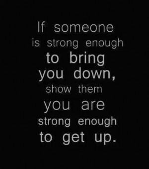 Don't let anyone bring you down!