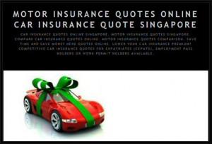 Car Insurance Quote Online Singapore. Motor Insurance Quotes Singapore